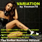 VARIATION (EWF, Double Exposure, Harold Melvin & The Blue Notes, Michael Jackson, The Reflex)
