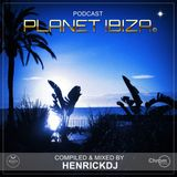 Planet Ibiza Podcast - Compiled & mixed by HenrickDJ - March2018