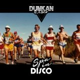 Dunkan Disco - Spa in Disco - Exclusive mix