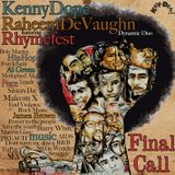 Kenny Dope & Raheem DeVaughn feat. Rhymefest & The Fantastic Souls - Final Call (KD House Mix)