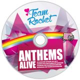 Anthems Alive - Team Rocket