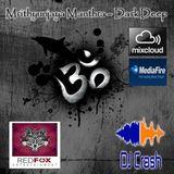 Mrithyunjaya Manthra – Dark Deep