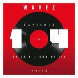 EP 14. WAVEZ con DJ 113
