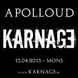 Apolloud @ Karnage ( 13.04.2013 )