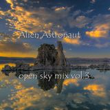 Alien Astronaut - open sky mix vol. 3 (chill out)