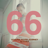 Soulful House Journey 66