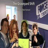 Graveyard Shift S05E08 - The Last Ever Show!!!