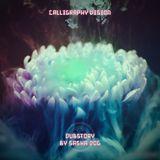 SashaDog - DubStory (Calligraphy Vision)