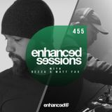 Enhanced Sessions 455 with Dezza & Matt Fax