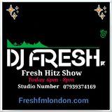 Mr Fresh's Fresh Hitz Show March 2nd