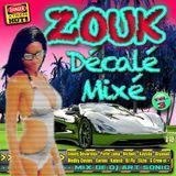 ► ZOUK DÉCALÉ MIXÉ o3 ◀ mix by DJ AS aka Art Sonic