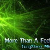 TungXiang_Mix30_More Than A Feeling