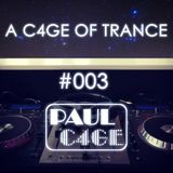 A C4GE OF TRANCE 003