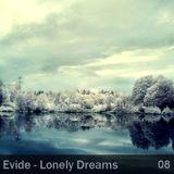 Evide - Lonely Dreams Episode 08