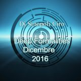 Deep Formalities - Di Sinopoli Ciro Dicembre 2016