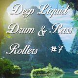 Deep Liquid Drum & Bass Rollers #7