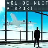VOL DE NUIT AIRPORT show#27 saison 2 invité VIP : PHARELL WILLIAMS