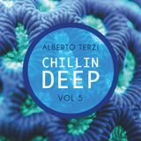 Alberto Terzi - Chillin Deep Vol.5