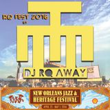 RQ Fest 2016: DJ RQ Away's Congo Square set at Jazz Fest 2016