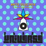 OTHER UNIVERSE #ACT3 03.05.2014 @ BIZARRE LECCO