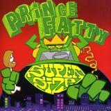 Part 2 of 2 Hour Prince Fatty show