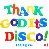 Thank God Its Disco v1 by DeeJayJose