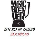 Beyond The Blender