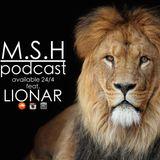 M.S.H Podcast #2 feat. LIONAR