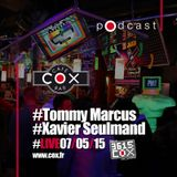 #cox #TommyMarcus #XavierSeulmand  #live #07052015