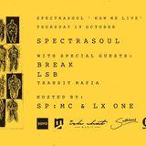 Break - SpectraSoul's 'How We Live' Album Launch @ XOYO London (19.10.2017)