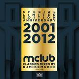 djmikemckee MCLUB anniversary mix 2001-2012 part 1