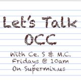 "Let's Talk OCC Podcast 03/03/17 ""Under The Weather"""