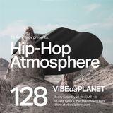 Hip-Hop Atmosphere #128 by DJ Alex Yurov @ VIBEdaPLANET.com