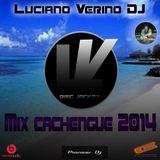 MIX CACHENGUE 2014 LUCIANO VERINO DJ