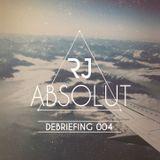 ABSOLUT, Debriefing 004