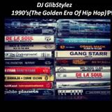 DJ GlibStylez - 1990's(The Golden Era)Pt.2