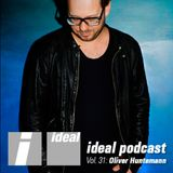 Ideal Podcast Vol. 31 - Oliver Huntemann