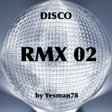 DISCO REMIX 02 (Cerrone, Eartha Kitt, Madonna)