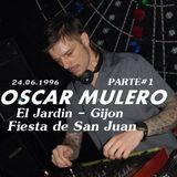Oscar Mulero - Live @ El Jardin, Gijon - Noche de San Juan (24.06.1996) INEDITO (Parte#1)