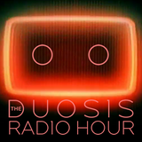 The Duosis Radio Hour 053