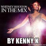DJ KENNY K TRIBUTE TO WHITNEY HOUSTON 2.16.12 WERQ 92Q