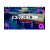 IBIZA CLOSING 2018 on the Beach................... By Dj Denis Paris