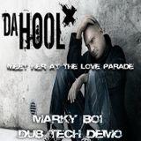 Da Hool - Meet Her At The Love Parade (Marky Boi Dub Tech Demo)