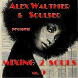 Mixing 2 Souls #5