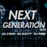 NEXTGENERATION Vol.2 [東京]
