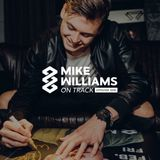 Mike Williams On Track #009