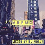 "2019 #3 ""M.D.P"" Mixed By DJ NOLLY"