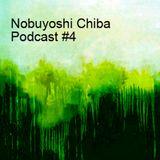 Nobuyoshi Chiba Podcast #4