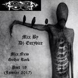 Mix New Gothic Rock (Part 18) By Dj-Eurydice (Janvier 2017)