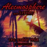 Alecmosphere 190: Calor Mix with Iceferno (Web Edition)